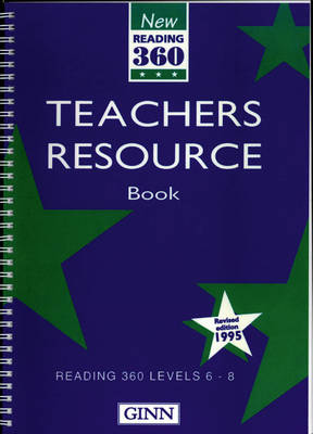 New Reading 360 Level 6-8: Teacher Resource Book ( Revised 1995 ) - NEW READING 360 (Spiral bound)