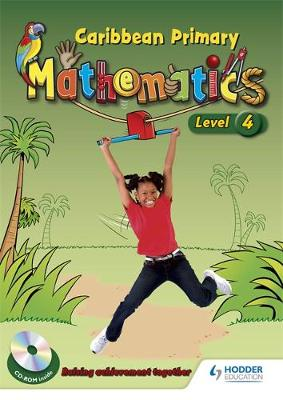 Caribbean Primary Mathematics Level 4 Student Book and CD-Rom