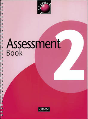 1999 Abacus Year 2 / P3: Assessment Book - NEW ABACUS (1999) (Spiral bound)