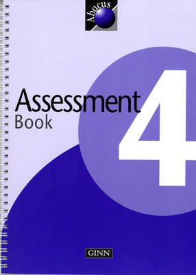 1999 Abacus Year 4 / P5: Assessment Book - NEW ABACUS (1999) (Spiral bound)