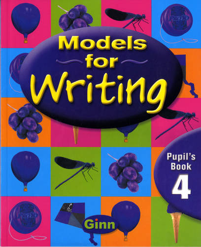 Models for Writing Yr4/P5: Pupil Book - MODELS FOR WRITING (Paperback)