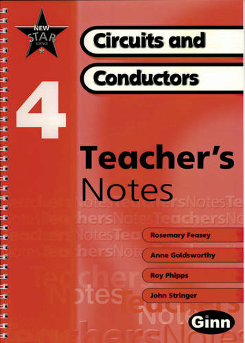 New Star Science: Year 4: Circuits And Conductors Teacher Notes - STAR SCIENCE NEW EDITION (Spiral bound)