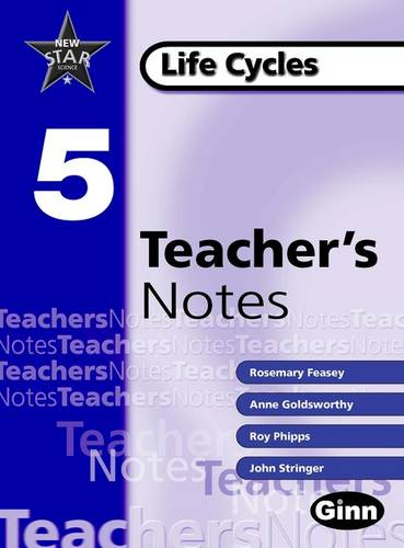 New Star Science Yr5/P6 Life Cycles Teacher Notes - STAR SCIENCE NEW EDITION (Spiral bound)