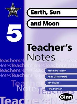 New Star Science Yr5/P6 Sun And Moon Teacher Notes - STAR SCIENCE NEW EDITION (Spiral bound)