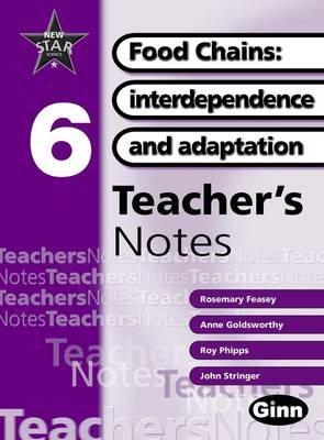 New Star Science Yr 6/P7 Food Chains Teacher Notes - STAR SCIENCE NEW EDITION (Spiral bound)