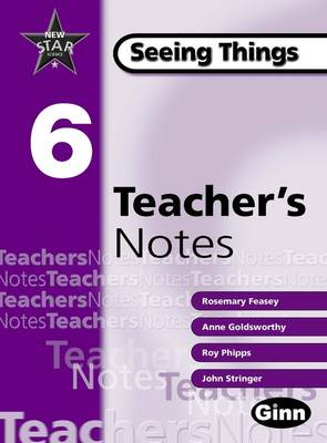 New Star Science Yr 6/P7 Seeing Things Teacher Notes - STAR SCIENCE NEW EDITION (Spiral bound)