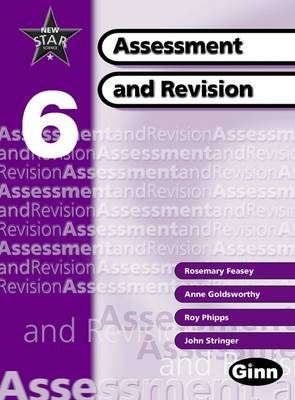 New Star Science Yr6/P7: Assessment And Revision Book - STAR SCIENCE NEW EDITION (Spiral bound)