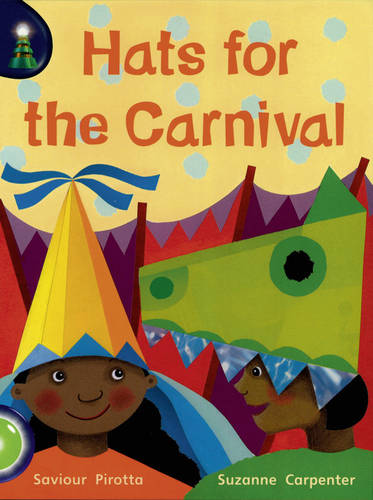 Lighthouse Year 1 Green: Hats Off For The Carnival - LIGHTHOUSE (Paperback)