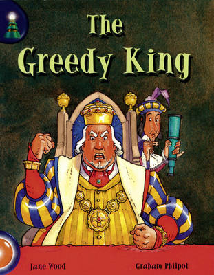 Lighthouse Year 1 Orange: The Greedy King - LIGHTHOUSE (Paperback)