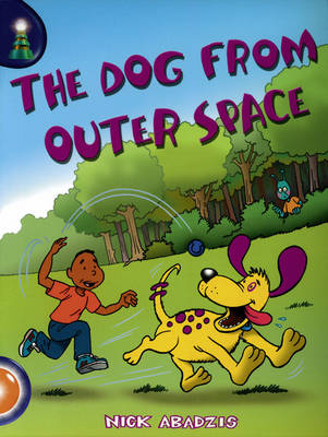Lighthouse Year 1 Orange: Dog From Outer Space - LIGHTHOUSE (Paperback)