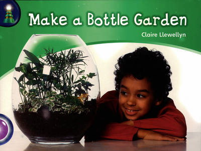 Lighthouse Year 2 Purple: Make A Bottle Garden - LIGHTHOUSE (Paperback)