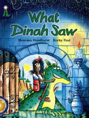 Lighthouse Year 2 Gold: What Dinah Saw? - LIGHTHOUSE (Paperback)