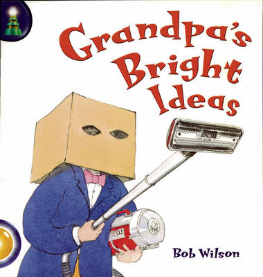 Lighthouse Year 2 Gold: When Grandpas Bright Ideas - LIGHTHOUSE (Paperback)
