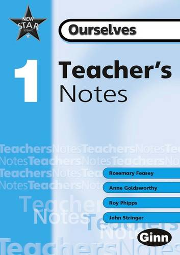 New Star Science Yr1/P2: Ourselves Teachers Notes - STAR SCIENCE NEW EDITION (Spiral bound)