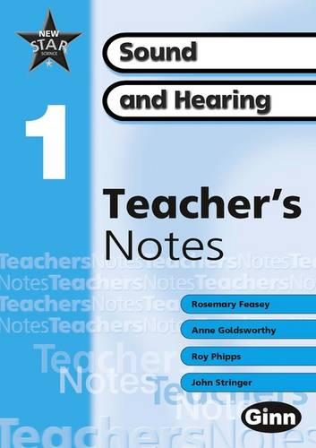 New Star Science Yr1/P2: Sound and Hearing Teacher's Notes - STAR SCIENCE NEW EDITION (Spiral bound)