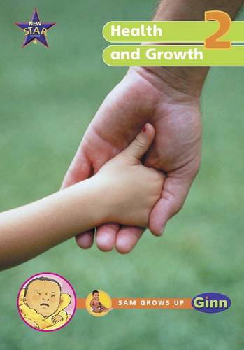New Star Science Yr2/P3: Health and Growing Big Book - STAR SCIENCE NEW EDITION (Paperback)