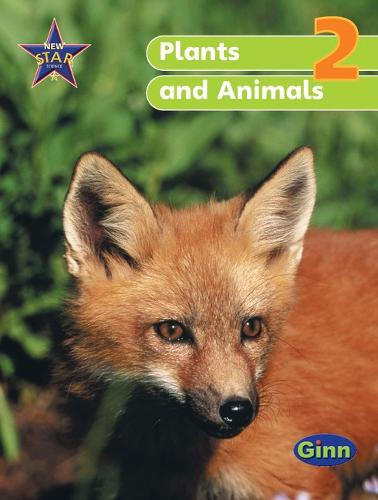 New Star Science Y2/P3 Plants and Animals Pupil's Book - STAR SCIENCE NEW EDITION (Paperback)