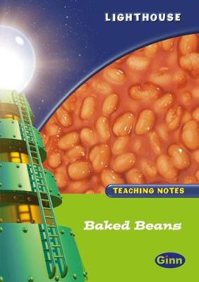 Lighthouse 1 Green: Baked Beans Teachers Notes - LIGHTHOUSE (Paperback)