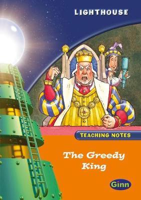 Lighthouse Orange Greedy Kings Teachers Notes - LIGHTHOUSE (Paperback)