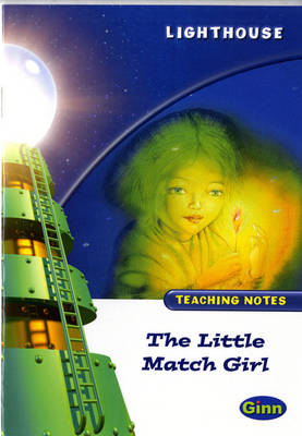 Lighthouse White Level: The Little Match Girl Teaching Notes - LIGHTHOUSE (Paperback)