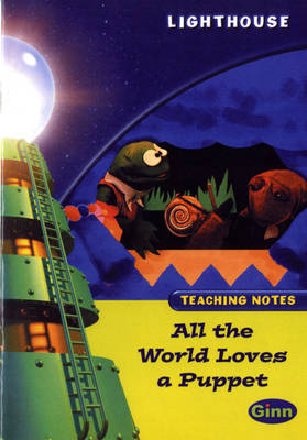 Lighthouse Lime Level: All The World Loves A Puppet Teaching Notes - LIGHTHOUSE (Paperback)