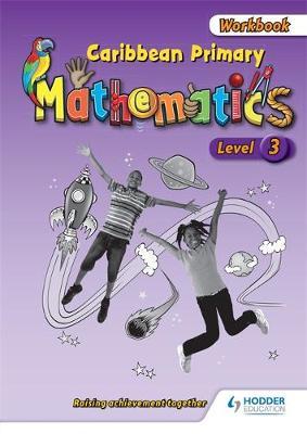 Caribbean Primary Mathematics Level 3 Workbook (Paperback)
