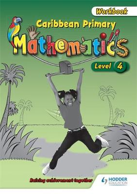 Caribbean Primary Mathematics Level 4 Workbook (Paperback)