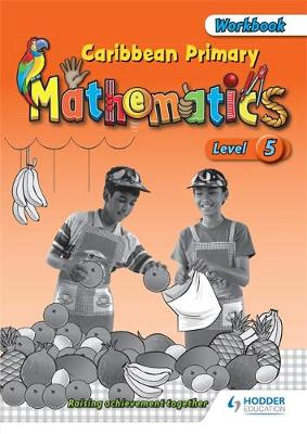 Caribbean Primary Mathematics Level 5 Workbook (Paperback)