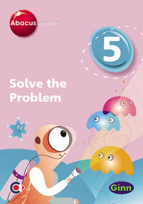 Abacus Evolve (non-UK) Year 5: Solve the Problem Single-User Disk - Abacus Evolve (2005) Solve the Problem (CD-ROM)