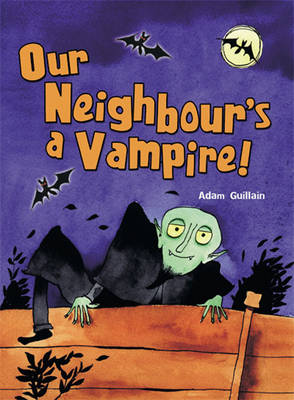 Pack of 3: Our Neighbour's A Vampire - POCKET READERS HORROR
