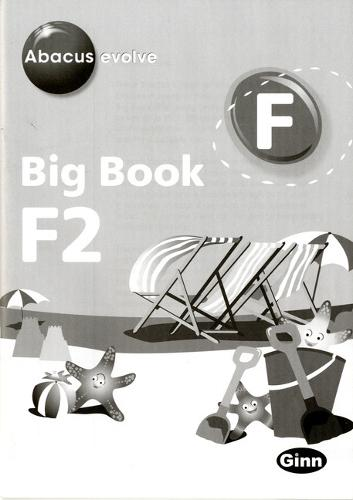 Abacus Evolve Foundation: Big Book 2 and Big Book 2 Teacher Notes Pack - Abacus Evolve Fwk (2007)