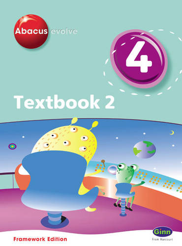 Abacus Evolve Year 4/P5 Textbook 2 Framework Edition - Abacus Evolve Fwk (2007) (Paperback)