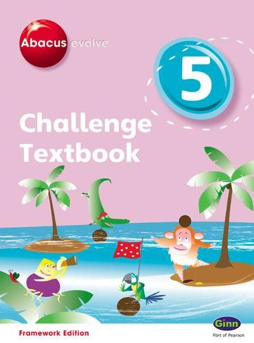 Abacus Evolve Challenge Year 5 Textbook - Abacus Evolve Fwk (2007)Challenge (Paperback)