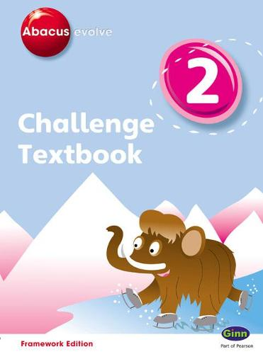Abacus Evolve Challenge Year 2 Textbook - Abacus Evolve Fwk (2007)Challenge (Paperback)