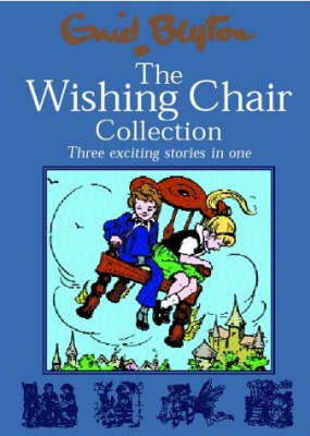 The Wishing Chair Collections: Three Exciting Stories in One (Hardback)
