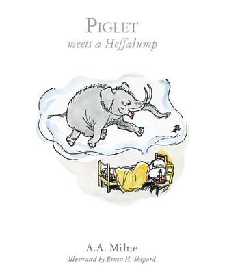 Piglet meets a Hefalump (Hardback)