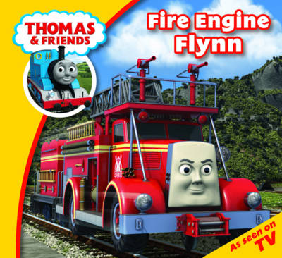 Fire Engine Flynn - Thomas & Friends (Paperback)