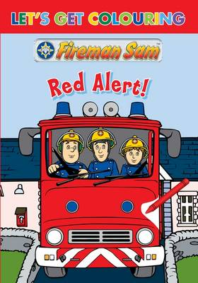 Let's Get Colouring Fireman Sam Hero Time - Let's Get Colouring (Paperback)