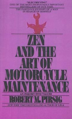 Zen and the Art of Motorcycle Maintenance (Hardback)