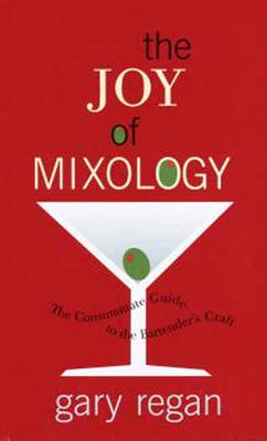 The Joy Of Mixology (Hardback)