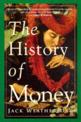 The History Of Money (Paperback)