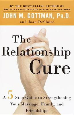 The Relationship Cure (Paperback)