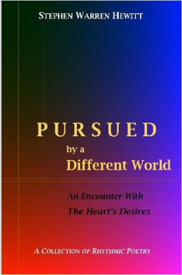 Pursued by a Different World (Paperback)