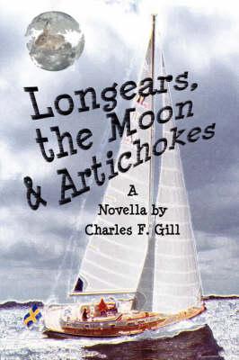 Longears, the Moon & Artichokes (Paperback)