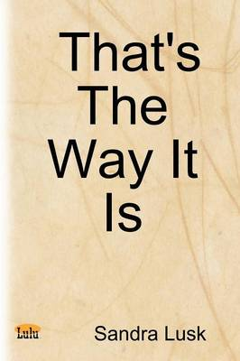 That's The Way It Is (Paperback)