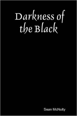 Darkness of the Black (Paperback)