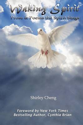 Waking Spirit: Prose & Poems the Spirit Sings (Paperback)