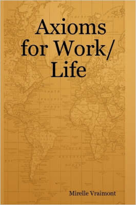 Axioms for Work/Life (Paperback)