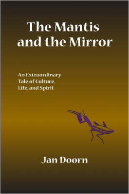The Mantis and the Mirror (Paperback)