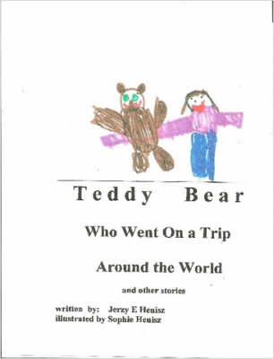 TEDDY BEAR Who Went on a Trip Around the World and Other Stories (Paperback)